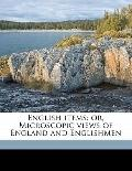 English Items : Or, Microscopic views of England and Englishmen