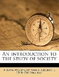 Introduction to the Study of Society