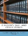 Widow's Tale : And other Stories