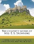 Complete Works of Mrs E B Browning