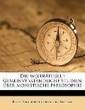 Die Welträthsel : Gemeinverständliche studien über monistische Philosophie