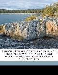 Principles of Irrigation Engineering : Arid lands, water supply, storage works, dams, canals...