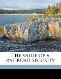 Value of a Railroad Security