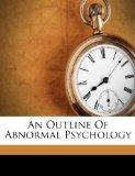 An Outline Of Abnormal Psychology (Afrikaans Edition)