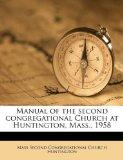 Manual of the second congregational Church at Huntington, Mass., 1958
