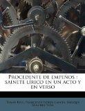 Procedente de Empe OS: Sainete L Rico En Un Acto y En Verso (Spanish Edition)