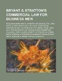 Bryant & Stratton's Commercial Law for Business Men; Including Merchants, Farmers, Mechanics...