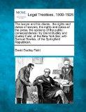 The lawyer and his clients: the rights and duties of lawyers, the rights and duties of the p...