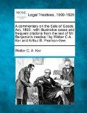 A commentary on the Sale of Goods Act, 1893: with illustrative cases and frequent citations ...