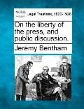 On the liberty of the press, and public discussion.