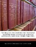 To require depository institutions to offer basic financial services accounts, and for other...