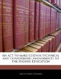 An act to make certain technical and conforming amendments to the Higher Education