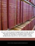 An act to establish requirements for lenders and institutions of higher education in order t...