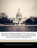 Defense Management: Key Elements Needed to Successfully Transform DOD Business Operations