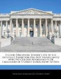 Higher Education: School's Use of the Antitrust Exemption Has Not Significantly Affected Col...