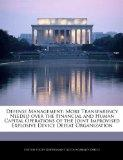 Defense Management: More Transparency Needed over the Financial and Human Capital Operations...