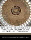 Feasibility of Outsourcing the Management and Operation of the Capitol Power Plant