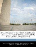 Management Reform: Agencies' Initial Efforts to Restructure Personnel Operations