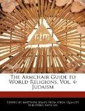 The Armchair Guide to World Religions, Vol. 4: Judaism