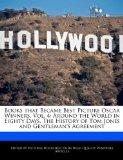 Books that Became Best Picture Oscar Winners, Vol. 4: Around the World in Eighty Days, The H...