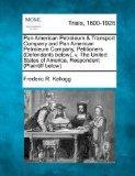 Pan American Petroleum & Transport Company and Pan American Petroleum Company, Petitioners (...