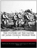 The History of The Empire of Japan During World War I