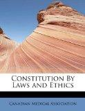 Constitution By Laws and Ethics