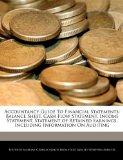 Accountancy Guide To Financial Statements: Balance Sheet, Cash Flow Statement, Income Statem...