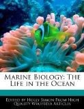 Marine Biology: The Life in the Ocean