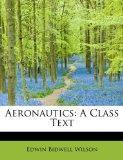 Aeronautics: A Class Text