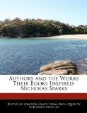 Authors and the Works Their Books Inspired: Nicholas Sparks