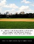 All about the Philadelphia Phillies Including the History, World Series Visits, Rivalries, a...