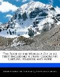 Roof of the World : A Guide to Tibet, Including History, Geography, Culture, Religion, and More