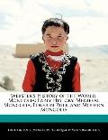 Webster's History of the World, Mongoli : Early History, Medieval Mongolia, Foreign Rule, an...