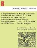Kriegsberichte des Konigl. Danischen General-Feldmarschalls E. A. von Eberstein aus dem zwei...