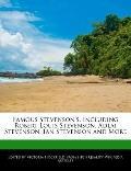 Famous Stevenson's, Including Robert Louis Stevenson, Adlai Stevenson, Ian Stevenson and More