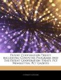 Patent Cooperation Treaty, including: Computer Programs And The Patent Cooperation Treaty, P...