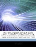 Articles On Spy Fiction Writers, including: Charles Mccarry, Tom Clancy, Robert Ludlum, E. H...