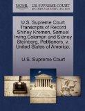 U.S. Supreme Court Transcripts of Record Shirley Kremen, Samuel Irving Coleman and Sidney St...