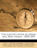 The season's work at Ahnas and Beni Hasan: 1890-1891