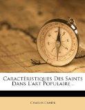 Caractristiques Des Saints Dans L'art Populaire... (French Edition)
