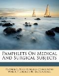 Pamphlets on Medical and Surgical Subjects