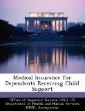 Medical Insurance for Dependents Receiving Child Support