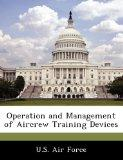 Operation and Management of Aircrew Training Devices