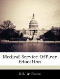 Medical Service Officer Education