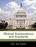 Medical Examinations and Standards