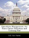 Operations Management: Air Force Career Education and Training Plan