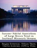 Summer Habitat Associations of Large Brown Trout in Southeast Minnesota Streams