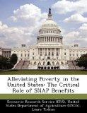 Alleviating Poverty in the United States: The Critical Role of SNAP Benefits