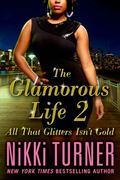 Glamorous Life Sequel